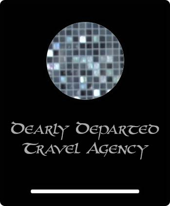 Dearly Departed Travel Agency